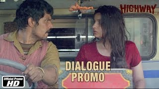 Sorry Maine Bahut Kharaab Se Baat Ki - Dialogue Promo - Highway