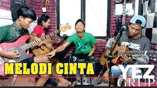 Video MELODI CINTA - H. RHOMA IRAMA (Cover by YEZ Grup) MP3, 3GP, MP4, WEBM, AVI, FLV Januari 2019