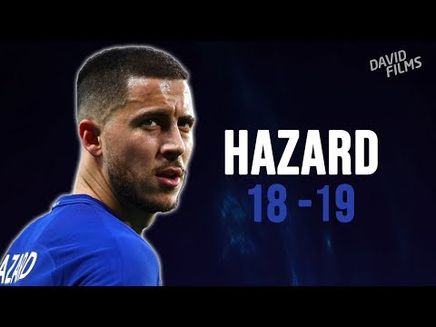 Eden Hazard - 2018/2019 - Sensational - Skills Show & Goals | HD