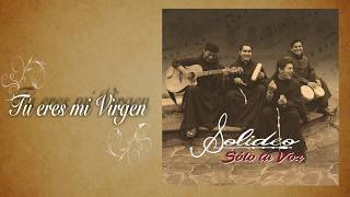 Video SOLIDEO (Franciscanos)  TÚ ERES MI VIRGEN (Official audio) MP3, 3GP, MP4, WEBM, AVI, FLV Januari 2019