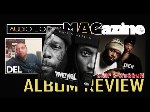 SMIF & WESSUN - 'THE ALL' ALBUM REVIEW/REACTION by DEL