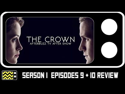 The Crown Season 1 Episodes 9-10 Review & After Show | Afterbuzz TV