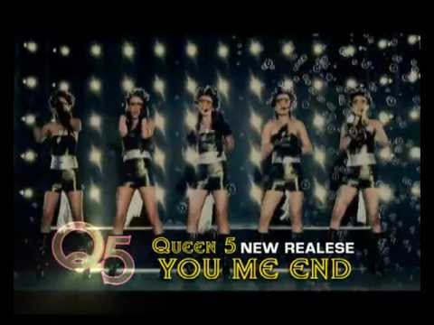 QUEEN 5 - YOU ME END (TVC)