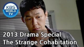 Video The Strange Cohabitation | 기묘한 동거 [2013 Drama  Special / ENG / 2013.09.06] MP3, 3GP, MP4, WEBM, AVI, FLV Mei 2019