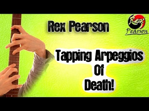 Tapping Arpeggio of Death Advanced Guitar Lesson For Metal, Rock, Jazz! 2012 HD