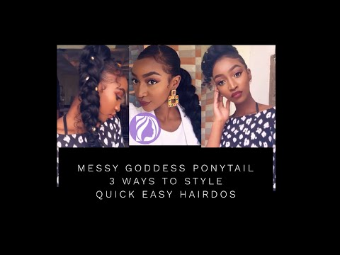 Braid hairstyles - MESSY GODDESS PONYTAIL / 3 EASY HAIRSTYLES WITH DARLING EXPRESSION BRAIDING HAIR