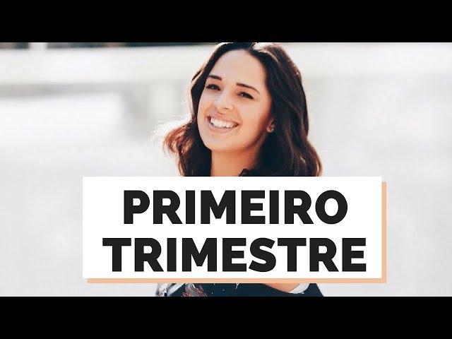 PRIMEIRO TRIMESTRE DA GRAVIDEZ | MARI FLOR - Closet da Mari