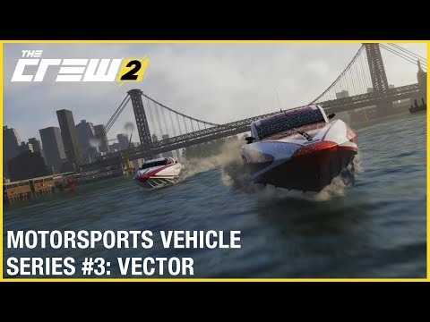 The Crew 2: Jaguar Vector V40R Powerboat  - Motorsports Vehicle Series #3 | Gameplay | Ubisoft [NA]
