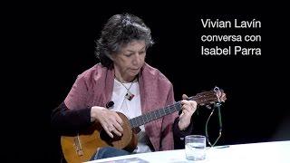 Vivian Lavín conversa con Isabel Parra