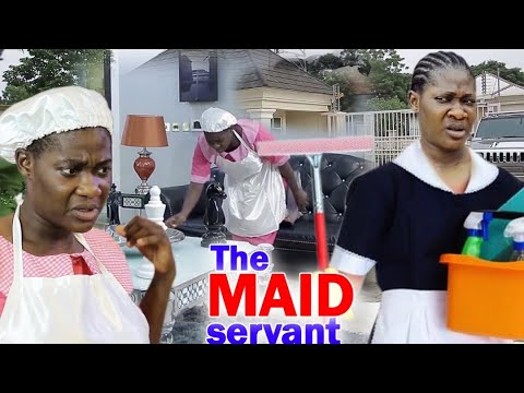 THE MAID SERVANT FULL MOVIE  -    Mercy Johnson & Destiny Etiko 2020 Latest Nigerian Movie