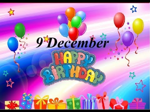Funny birthday wishes - Special 9 December 2018 Birthday Status Video  Happy Birthday Wishes Whatsapp Status