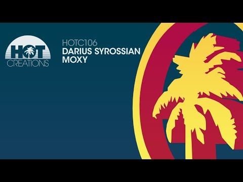 Darius Syrossian - Moxy