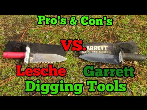 Garrett Digging tool vs.  Leshe Digging tool - Pro's and Con's