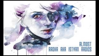 Download Lagu Radka aka Istvan Radics - Almost (Original mix) Mp3