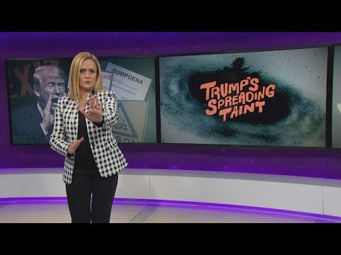 Full Frontal, Trump's Spreading Taint