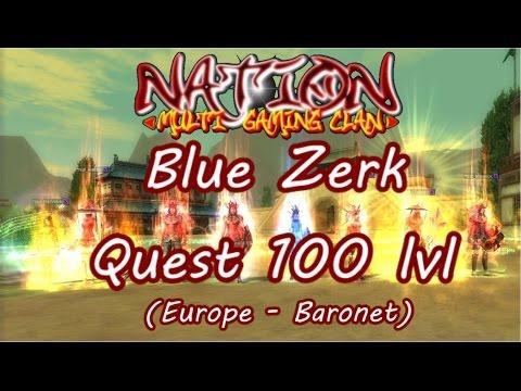 baronet - SRO - Blue Zerk Quest 100 lvl (Europe - Baronet)