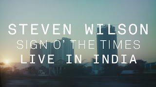 Video Steven Wilson - Sign o' the Times (Live in India) MP3, 3GP, MP4, WEBM, AVI, FLV September 2017