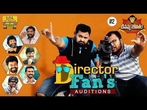 Director Fan's Auditions - Dheenamma Jeevitham Epi #2 || Lol Ok Please