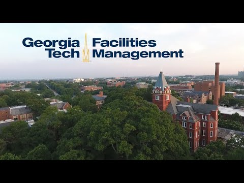 Georgia Tech Facilities Management: Journey to Excellence