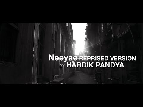 Neeyae Reprised Version - Hardik Pandya