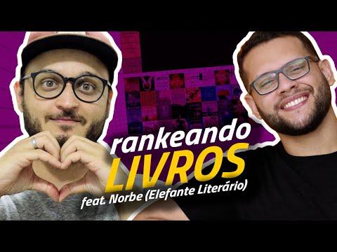 RANKEANDO LIVROS feat. Norbe (@Elefante Literário)