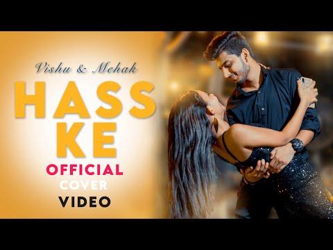 Hass Ke : Jass Manak || Love Story | Cover Song Video || Vishu & Mehak|| VM Vlogs