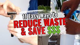 11 EASY Ways to Reduce Waste + SAVE MONEY! by Tyler Rugge