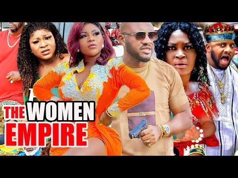The Women Empire Complete Part 1&2-[NEW MOVIE]YUL EDOCHIE/ DESTINYETIKO/ CHIZZY ALICHI MOVIE 2021