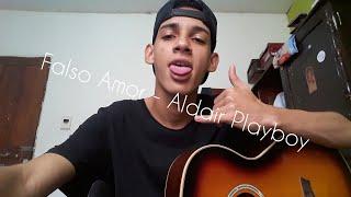Falso Amor - Aldair Playboy (Cover Victor Araujo)
