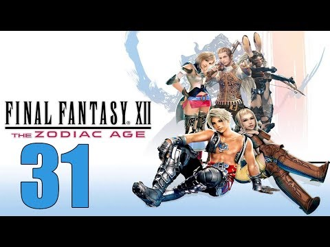 Final Fantasy 12 The Zodiac Age - Let's Play Part 31: Mosphoran Highwaste