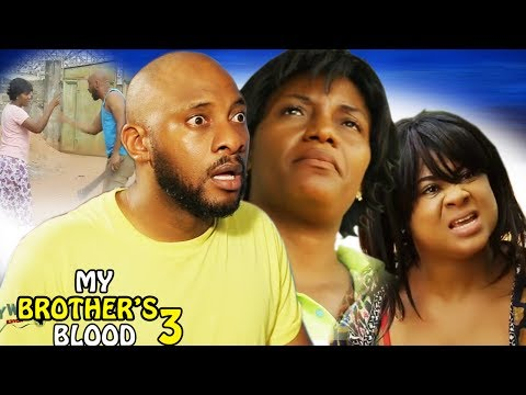 My Brother's Blood Season 3 - 2017 Latest Nigerian Nollywood Movie