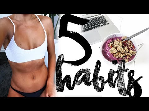 5 HEALTHY HABITS that have CHANGED MY LIFE