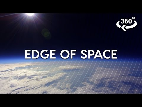 Journey To The Edge Of Space (360 Video) (видео)