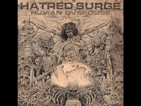 Hatred Surge - Human Overdose [2013]