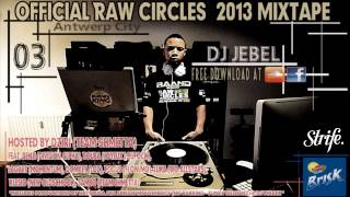Nonton Raw Circles 2013 Mixtape | STRIFE.TV | DJ Jebel Film Subtitle Indonesia Streaming Movie Download