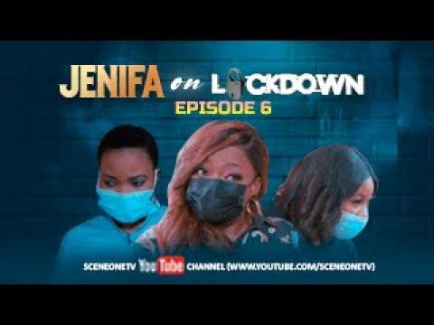 JENIFA ON LOCKDOWN EPISODE 6 - PALLIATIVE