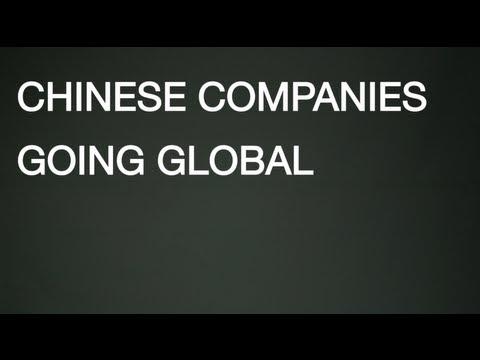 Chinese Companies Going Global