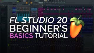 Video FL Studio 20  -  Complete Beginner Basics Tutorial MP3, 3GP, MP4, WEBM, AVI, FLV Februari 2019