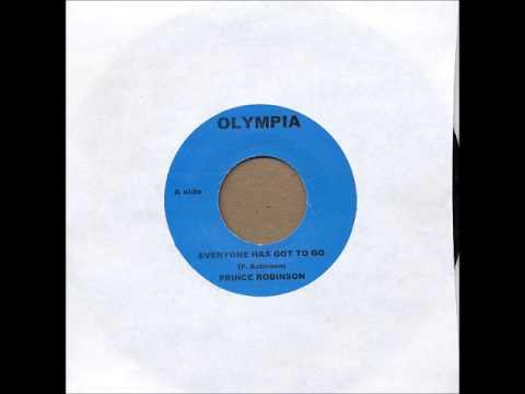 ReGGae Music 565 - Prince Robinson - Everyone Has Got To Go [Olympia]