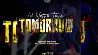 Video Lil Natty & Thunda - Tomorrow {Soca 2018}{Grenada} MP3, 3GP, MP4, WEBM, AVI, FLV Agustus 2018