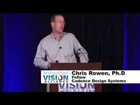 Cadence's Chris Rowen Discusses Designing and Selecting Instruction Sets for Vision (Preview)