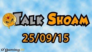 Talk Shoam du 25/09/15 - Spécial Mario Maker