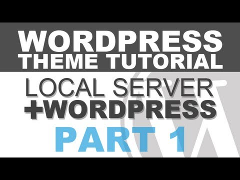 Responsive WordPress Theme Tutorial – Part 1 – Create a Local Server and Install WordPress