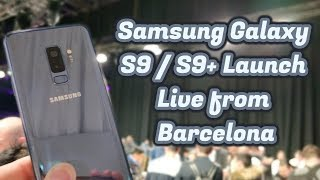 Samsung S9 & S9 plus Live Event Launch MWC 2018