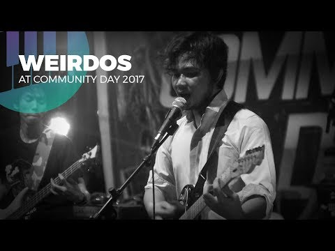 #003   WEIRDOS  - COMMUNITY DAY 2017 - LIVE MUSIC