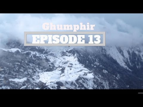 (GhumPhir - Ep. 13 I Travelogue: Journey from Kathmandu to Kalinchowk - Duration: 18 minutes.)