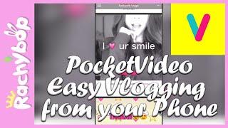 Vlog editing [PocketVideo app review]