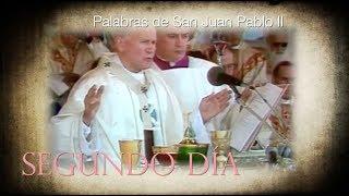 NOVENA A SAN JUAN PABLO II - SEGUNDO DÍA