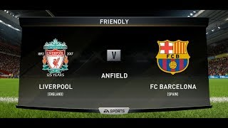 Fifa 18   Liverpool vs FC Barcelona Xbox One PS4 Full Match Gameplay in HD