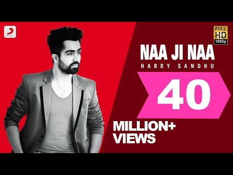 Download Hardy Sandhu - Naa Ji Naa | Latest Punjabi Romantic Song 2015 HD Mp4 3GP Video and MP3